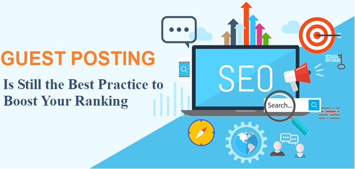 Why Guest Posting Is Still the Best Practice to Boost Your Ranking